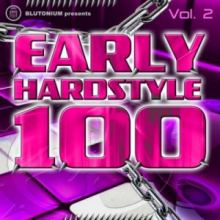 Early Hardstyle 100 Vol 2