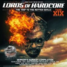 VA - Lords Of Hardcore Vol.19-The Trip To The Rotten Souls