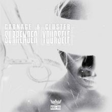 Carnage & Cluster - Surrender Yourself (2016)
