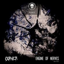 Corner - Engine Of Nerves (2016)