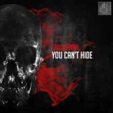 Crossfiyah - You Cant Hide (2016)