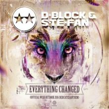 D-Block & S-Te-Fan - Everything Changed (Wish Outdoor 2016 Anthem) (2016)