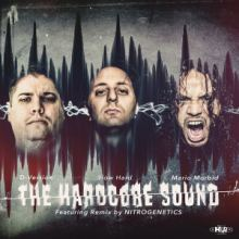 D-Version & How Hard & Mario Morbid - The Hardcore Sound (2016)