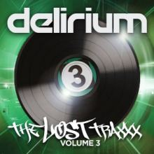DJ Delirium - The Lost Traxx Volume 3 (2014)