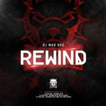DJ Mad Dog - Rewind (2014)