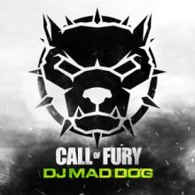 DJ Mad Dog - Call of Fury (2016)