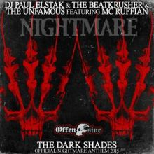 DJ Paul Elstak, The Unfamous & The BeatKrusher - The Dark Shades (Official Nightmare Anthem 2015) (2015)