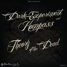 Dark Experiment & Kompass - Theory Of The Dead (2015)