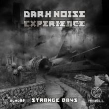 Dark Noise Experience - Strange Days (2014)