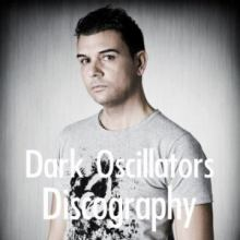 Dark Oscillators Discography