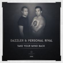 Dazzler & Personal Rival - Take Your Mind Back (2014)