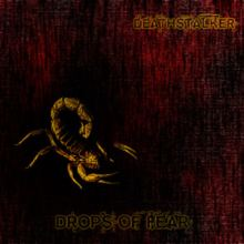 Deathstalker - Drops of Fear (2012)
