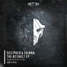Decipher & Shinra - The Assault EP (2015)