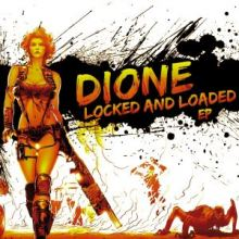 Dione - Locked and Loaded EP (2014)