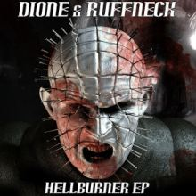 Dione and Ruffneck - Hellburner EP (2012)