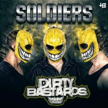 Dirty Bastards - Soldiers (2014)