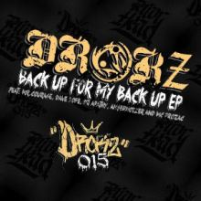 Drokz - Back Up For My Back Up EP (2015)
