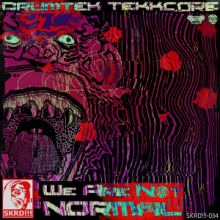 Drumtek Tekkcore - We Are Not Normal (2012)