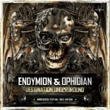 Endymion and Ophidian - Destination Underground (Hardshock 2013 Anthem)