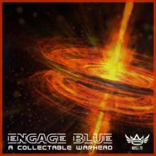 Engage Blue - A Collectable Warhead (2015)