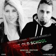 Express Viviana & Daniele Mondello - The Old School (Special Edition 2006)