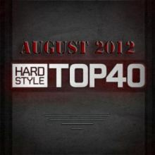 FearFM Hardstyle Top 40 August 2012