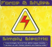 Force & Styles - Simply Electric (1998)