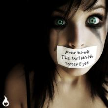 Fracture 4 - The Girl With The Green Eyes (2013)