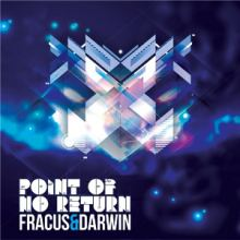 Fracus And Darwin - Point Of No Return (2012)