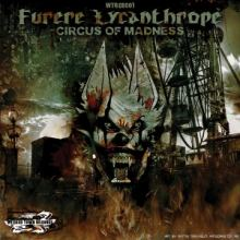 Furere Lycanthrope - Circus Of Madness (2015)
