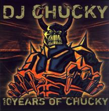DJ Chucky - 10 Years Of Chucky (2006)