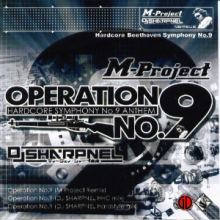 M-Project vs. DJ Sharpnel - Operation No. 9 (2004)