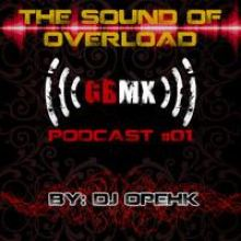 The Sound Of Overload - Gabbermex Podcast #01 (2012)