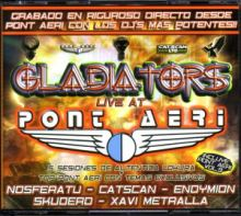 VA - Gladiators (Live At Pont Aeri) (2004)