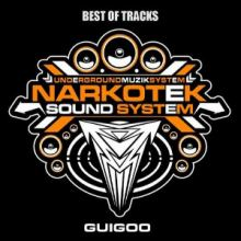 Guigoo - Best of Narkotek Tracks 01 (2010)