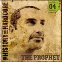 The Prophet - The History Of Hardcore - The Dreamteam Edition 04 DVD (2004)