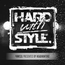 VA - Hard With Style: Episode 31 (2014)