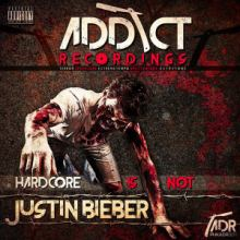 VA - Hardcore Is Not Justin Bieber (2016)