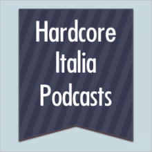 AniMe, Mad Dog, Art of Fighters - Hardcore Italia Podcast 19, 20, 21 (2011)