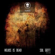 Helios Is Dead - Sol Gott (2016)