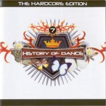 History_Of_Dance_-_7_-_The_Hardcore_Edition