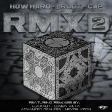 How Hard / J Root / Cap - RMXD2 (2015)