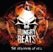 Hungry Beats - The Beginning of Hell (2013)