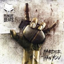Hungry Beats - Harder Than You (2014)