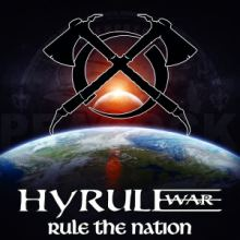 Hyrule War - Rule The Nation (2015)