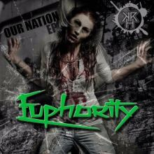 Euphority - Our Nation EP