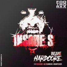 Insane S - Insane Hardcore (2017)