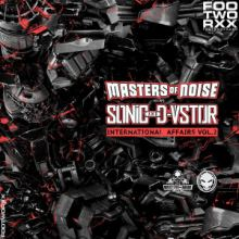 Masters Of Noise & The Sonic Ft. D-Vstor - International Affairs Vol. 2 (2016)