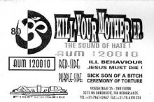 Kill Your Mother - The Sound Of Hate! (1996)
