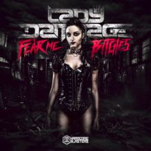 Lady Dammage - Fear Me Bitches (2016)